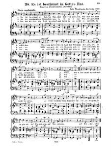 Six Songs, Op.47: Nr.4 Es ist bestimmt in Gottes Rat by Felix Mendelssohn-Bartholdy