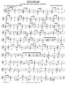 Kujawiak: For guitar by Henryk Wieniawski