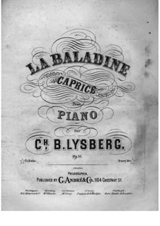 La Baladine, Op.51: For piano four hands by Charles Samuel Bovy-Lysberg