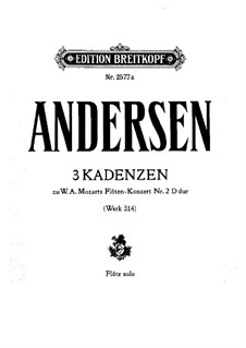 Three Cadenzas to Flute Concerto No.2 in D Major by Mozart: For a single performer by Joachim Andersen