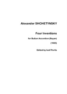 Four Inventions for Button Accordion: Four Inventions for Button Accordion by Alexander Shchetynsky