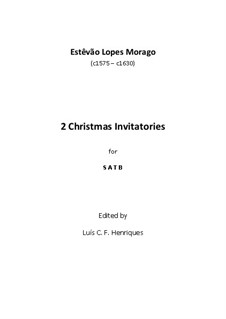 Two Christmas Invitatories: Two Christmas Invitatories by Estêvão Lopes Morago