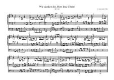 Wenn wir in höchsten Nöten sein, BWV 623: Für Orgel by Johann Sebastian Bach