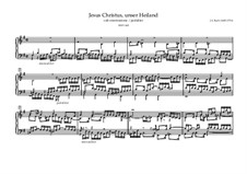 Chorale Preludes III (The Great Eighteen): Jesus Christus, unser Heiland (Frühere Version), BWV 665 by Johann Sebastian Bach