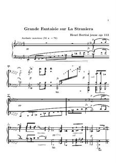 Grand Fantasia on 'La straniera' (The Stranger Woman) by Bellini, Op.113: Grand Fantasia on 'La straniera' (The Stranger Woman) by Bellini by Henri Jérôme Bertini