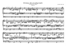 Christus, der uns selig macht, BWV 620: Christus, der uns selig macht by Johann Sebastian Bach