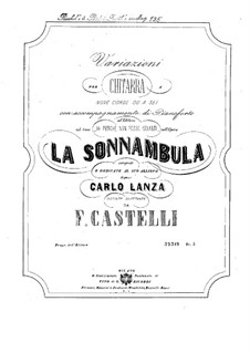 Variations on Theme 'Ah perchè non posso odiarti' from Opera 'La sonnambula' by Bellini: Variations on Theme 'Ah perchè non posso odiarti' from Opera 'La sonnambula' by Bellini by Francesco Castelli