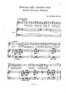Schweigt stille, plaudert nicht (Coffee Cantata), BWV 211: Piano-vocal score by Johann Sebastian Bach