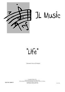 Life: In D Major by John Lovell