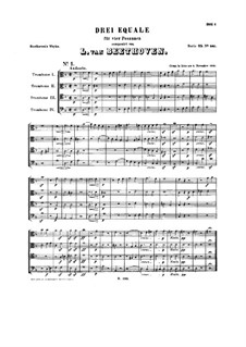 Three Equale, WoO 30: For trombones quartet by Ludwig van Beethoven