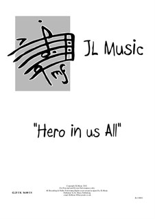Hero In Us All: For voice, guitar and piano by John Lovell