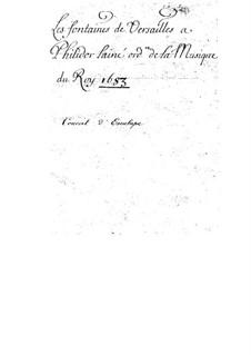Les Fontaines de Versailles, S.133: Les Fontaines de Versailles by Michel Richard de Lalande