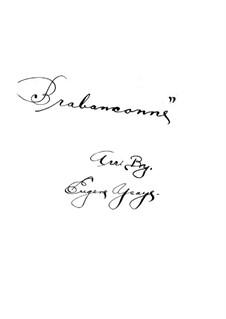 Brabançonne. National Anthem of Belgium: For orchestra by François van Campenhout