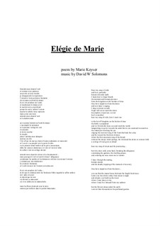 Elégie de Marie for alto voice and guitar: Elégie de Marie for alto voice and guitar by David W Solomons