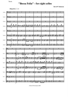 Bossa Folia: For eight cellos by David W Solomons