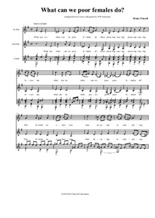 What can we poor females do: For two voices and one guitar (low version) by Henry Purcell
