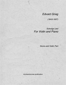 Suite No.2, Op.55: Solveig's Song, for violin and piano by Edvard Grieg