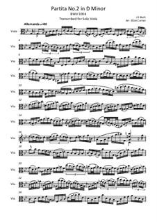 Partita for Violin No.2 in D Minor, BWV 1004: Arrangement for viola by Johann Sebastian Bach