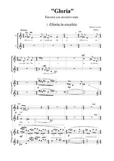 Gloria: Gloria by Mikhail Gogolin