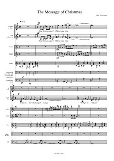 The Message of Christmas: Full score, Parts by David W Solomons