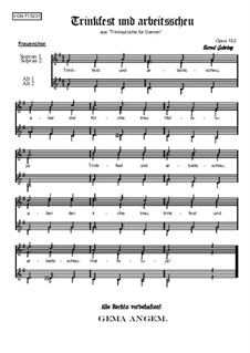 Trinksprüche: Trinkfest und arbeitsscheu, Op.152 F by Bernd Gehring