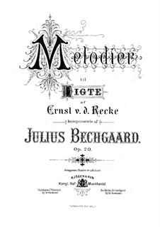 Melodies on Poems by A. Ernst von der Recke, Op.20: Melodies on Poems by A. Ernst von der Recke by Julius Bechgaard