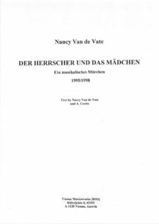 Der Herrscher und das Mädchen: Partitur by Nancy Van de Vate
