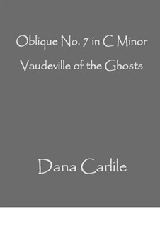 Vaudeville of the Ghosts: Vaudeville of the Ghosts by Dana Carlile