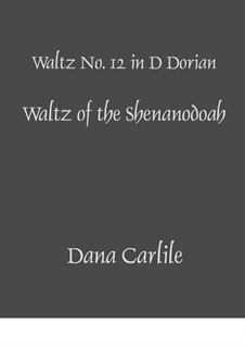Waltz of the Shenandoah: Waltz of the Shenandoah by Dana Carlile