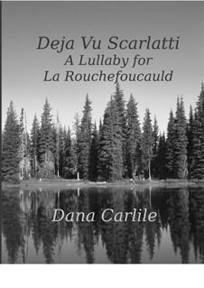 Deja Vu Scarlatti in E Minor: Deja Vu Scarlatti in E Minor by Dana Carlile