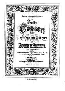 Piano Concerto No.2 in E Major, Op.12: Full score by Eugen d'Albert