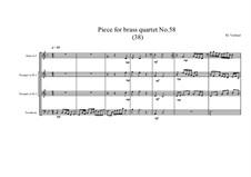 Piece for brass quartet No.58 (38), MVWV 161: Piece for brass quartet No.58 (38) by Maurice Verheul