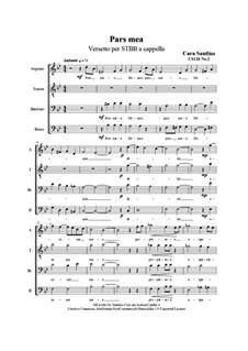 Pars mea. Verse for STBB a cappella, CS126 No.2: Pars mea. Verse for STBB a cappella by Santino Cara