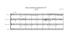 Piece for brass quartet No.73 (77), MVWV 176: Piece for brass quartet No.73 (77) by Maurice Verheul