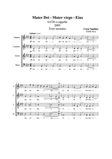 Mater Dei-Mater virgo-Eius. SATB a cappella, CS151 No.1: Mater Dei-Mater virgo-Eius. SATB a cappella by Santino Cara