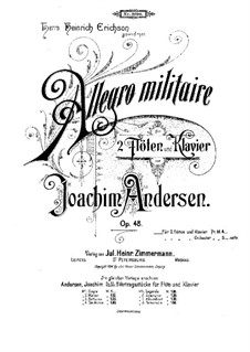 Allegro Militaire for Two Flutes and Piano, Op.48: Full score, solo part by Joachim Andersen