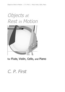 Objects at Rest in Motion: Objects at Rest in Motion by C. P. First