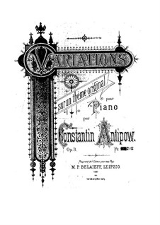 Variations on an Original Theme for Piano, Op.3: Variations on an Original Theme for Piano by Konstantin Antipov