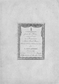 Concerto for Flute and Orchestra, Op.3: Concerto for Flute and Orchestra by Johann André