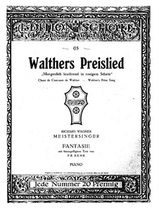 Fantasia on 'Walther's Prize-Song' from 'The Mastersingers of Nuremberg' by Wagner: Fantasia on 'Walther's Prize-Song' from 'The Mastersingers of Nuremberg' by Wagner by Franz Behr