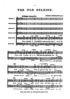 Drei Männerchöre, Op.12: No.1 The Old Soldier by Peter Cornelius