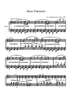 No.21 Sweet Dream: For piano by Pyotr Tchaikovsky