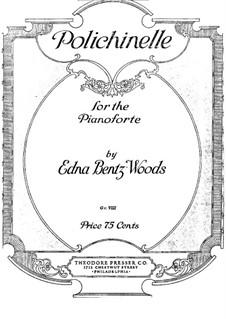 Polichinelle: Polichinelle by Edna Bentz Woods