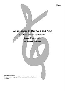 All Creatures of Our God and King: For organ, 150001 by Unknown (works before 1850)