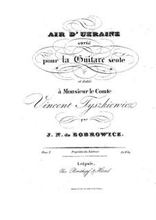 Air d'Ukraine, Op.7: For guitar by Jan Nepomucen Bobrowicz