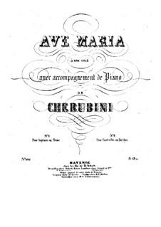 Ave Maria: Piano-vocal score by Luigi Cherubini