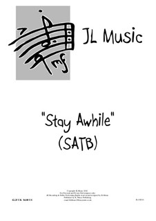 Stay Awhile: For choir and piano by John Lovell