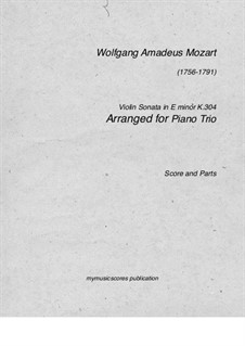 Sonata for Violin and Piano in E Minor, K.304: Version for piano trio by Wolfgang Amadeus Mozart