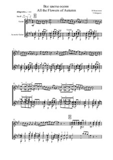 Високосный солнцеворот, Op.1: No.1 All Flowers of Autumn, for duo by Vladimir Malganov