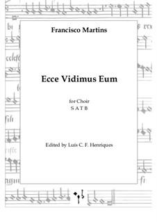 Ecce Vidimus Eum: Ecce Vidimus Eum by Francisco Martins